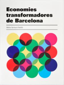 Coberta Les economies transformadores de Barcelona